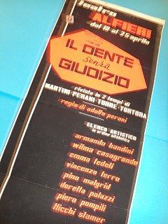 Armando Bandini Locandina De Il Dente Senza Giudizio Al Teatro Alfieri 1954